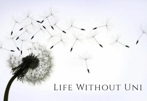 Life without Uni